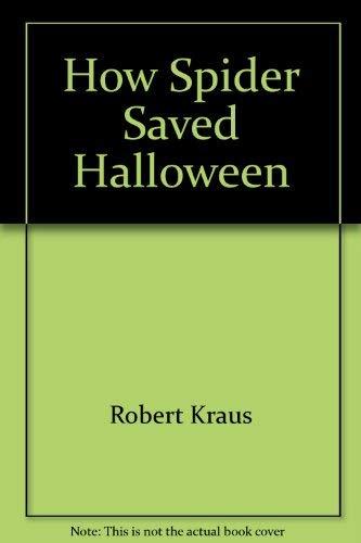 9780590077699: How Spider saved Halloween
