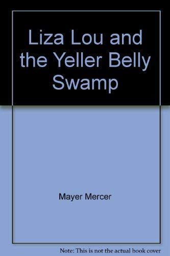 9780590077712: Liza Lou and the Yeller Belly Swamp