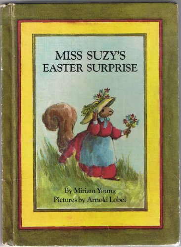 Miss Suzy's Easter surprise (0590077775) by Miriam Young