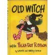 9780590077873: Old Witch and the Polka-Dot Ribbon