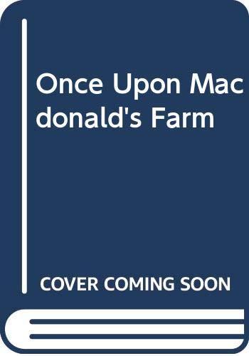 Once Upon Macdonald's Farm: Gammell, Stephen