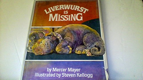 Liverwurst is missing (9780590077934) by Mercer Mayer