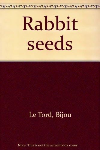 9780590077972: Rabbit seeds