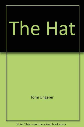 The hat (9780590078443) by Tomi Ungerer
