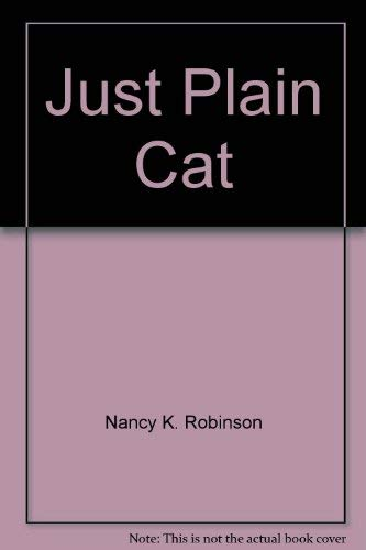 9780590078764: Just plain cat
