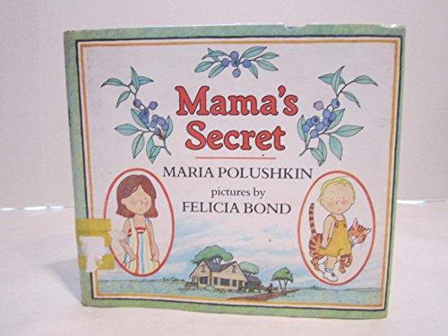 Mama's Secret: Maria Polushkin