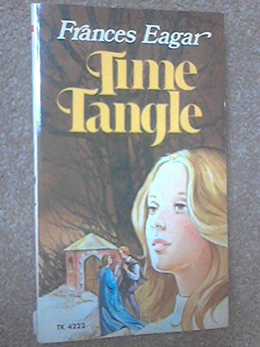 Time Tangle: Eagar, Frances