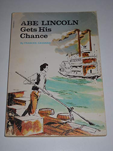 9780590085014: Abe Lincoln Gets His Chance