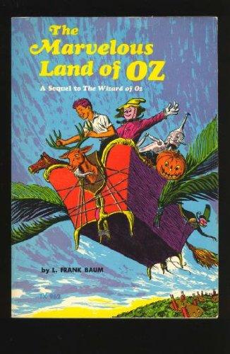 The Marvelous Land of Oz: Baum, Frank