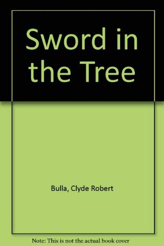9780590085946: Sword in the Tree