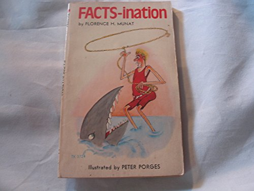 Facts-Ination: Florence H. Munat