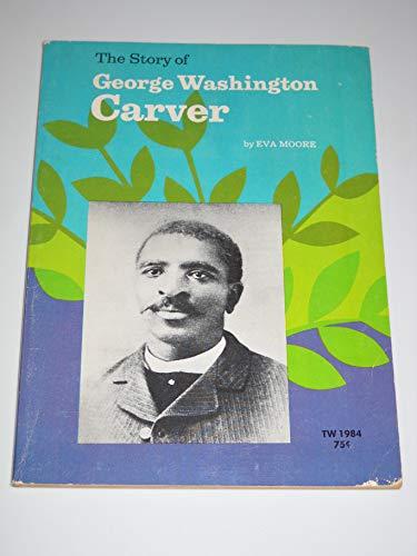 9780590092715 The Story Of George Washington Carver Abebooks
