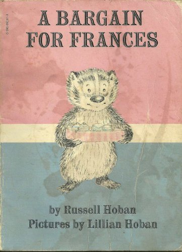 9780590092913: A Bargain for Frances [Taschenbuch] by Hoban, Russell