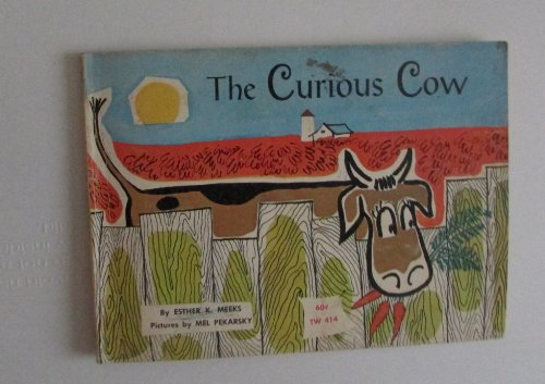 The Curious Cow: Meeks, Esther K.