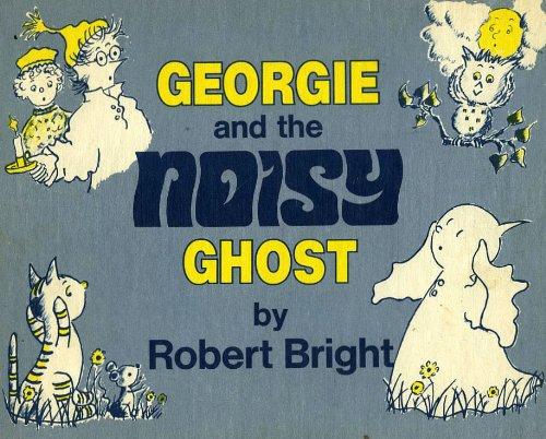 9780590093477: Georgie and the Noisy Ghost