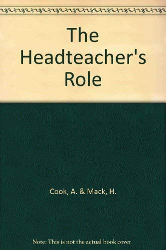 The Headteacher's Role: Herb Mack; Ann