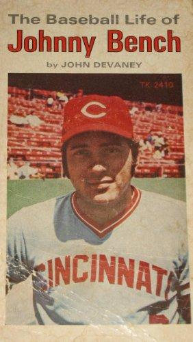 9780590098007: Baseball Life of Johnny Bench
