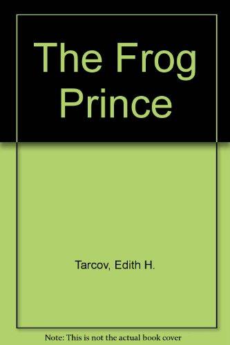 The Frog Prince: Tarcov, Edith H.; Marshall, James