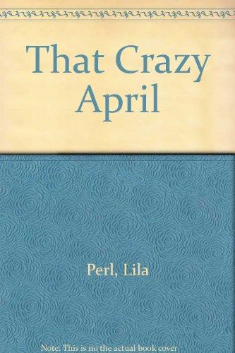 9780590099912: That Crazy April