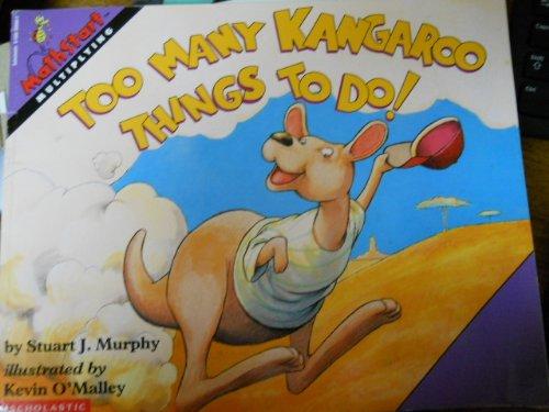 9780590100601: Too many kangaroo things to do! (MathStart)