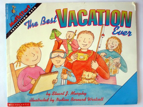 9780590100618: The Best Vacation Ever[MATHSTART BEST VACATION EVER][Paperback]