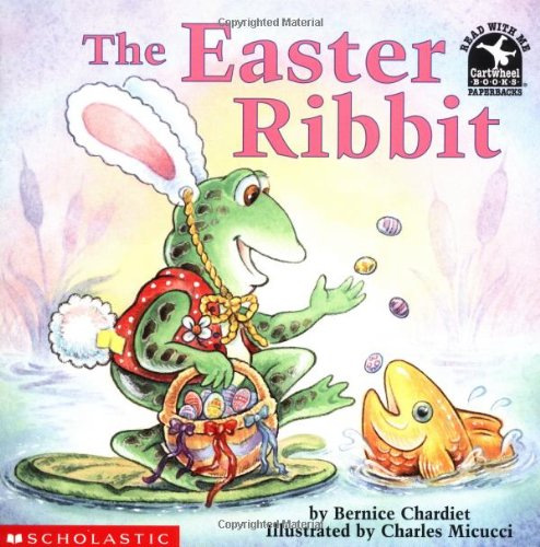 9780590100724: The Easter Ribbit (Read With Me Paperbacks)
