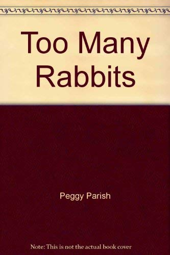 9780590101578: Too Many Rabbits