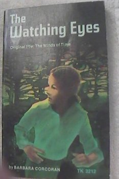 9780590102384: The Watching Eyes (Original Title: The Winds of Time)