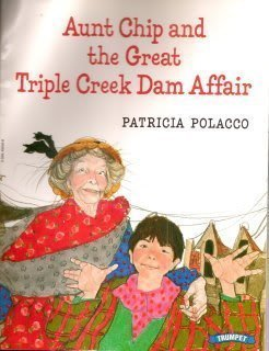 9780590102506: Aunt Chip and the Great Triple Creek Dam Affair