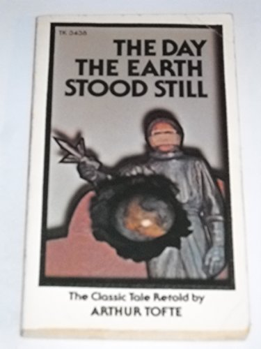 9780590103343: The Day the Earth Stood Still