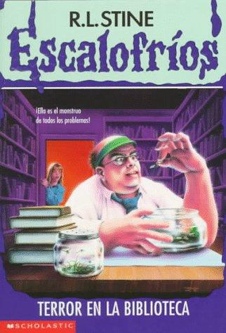 9780590103732: Terror En La Biblioteca / The Girl Who Cried Monster (Escalofrios)