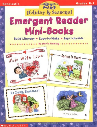 25 Holiday & Seasonal Emergent Reader Mini-Books (Grades K-1) (0590106163) by Fleming, Maria