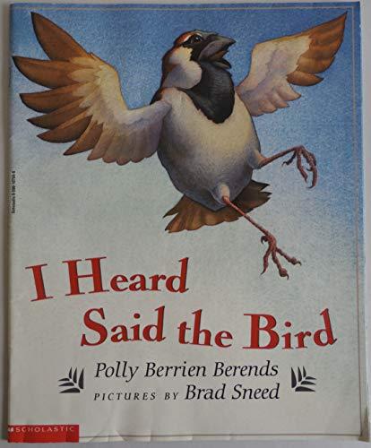 9780590107044: I Heard Said the Bird