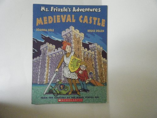 9780590108218: Ms. Frizzle's Adventures: Medieval Castle