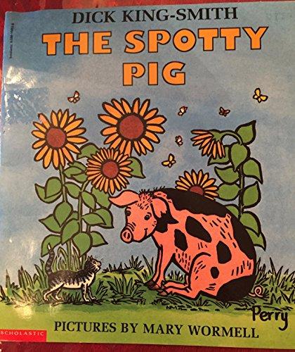 9780590108638: The Spotty Pig