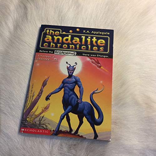 9780590108799: Elfangor's Journey (The Andalite Chronicles, No.1)