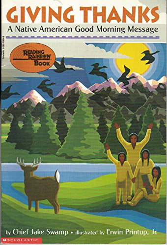 9780590108843: Giving Thanks: A Native American Good Morning Message (Reading Rainbow Book)