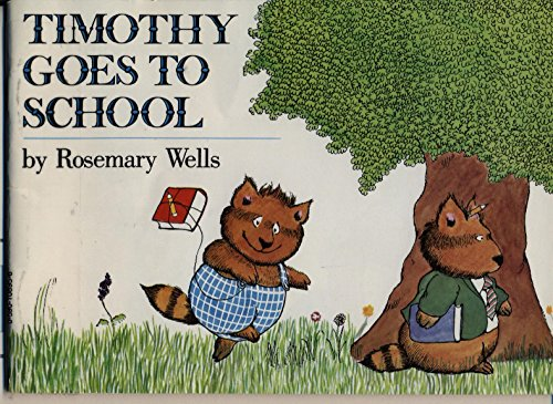 9780590108959: TIMOTHY GOES TO SCHOOL
