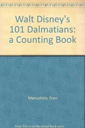 9780590108980: Walt Disney's 101 Dalmatians: a Counting Book