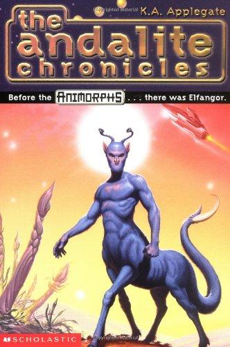 9780590109710: The Andalite Chronicles (Elfangor's Journey, Alloran's Choice, An Alien Dies) - Animorphs