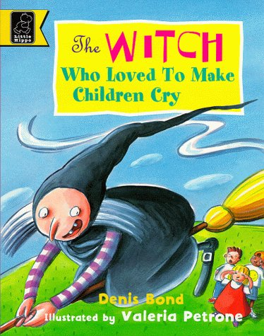 9780590112284: Witch Who Loved to Make Children Cry