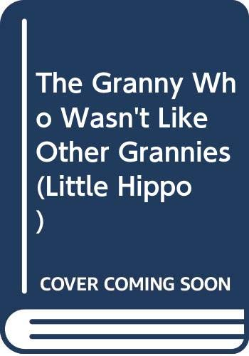 9780590112291: The Granny Who Wasn't Like Other Grannies