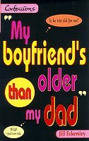 9780590112444: My Boyfriend's Older Than My Dad (Point Confessions)