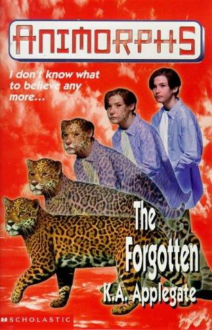 9780590112567: THE FORGOTTEN (ANIMORPHS S.)