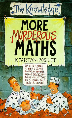 9780590112604: More Murderous Maths (The Knowledge)