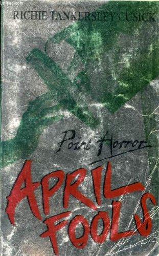 9780590112918: APRIL FOOLS (POINT HORROR S.)