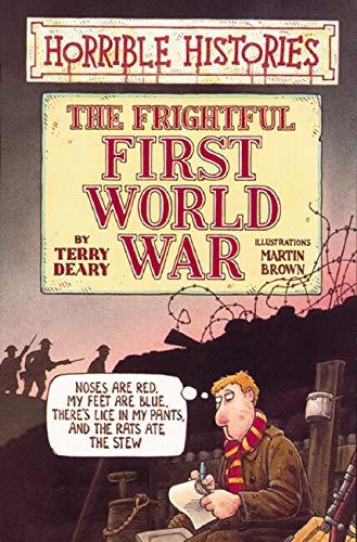9780590113205: The Frightful First World War (Horrible Histories)