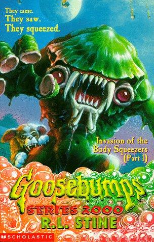9780590113342: Invasion of the Body Squeezers: Pt. 1 (Goosebumps Series 2000)