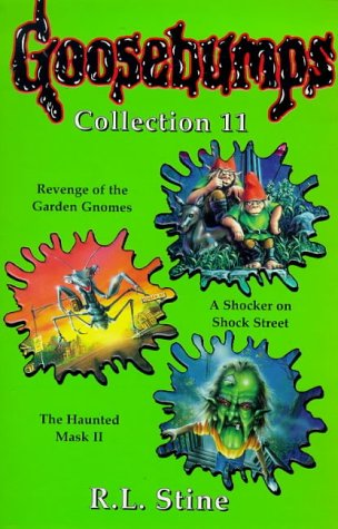 9780590113380: Goosebumps Collection 11 : Revenge of the Garden Gnomes; Shocker on Shock; Haunted Mask II
