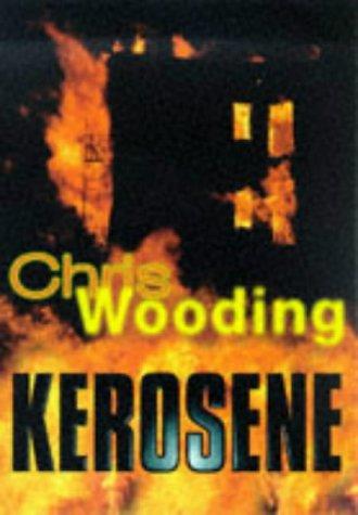 9780590113588: Kerosene
